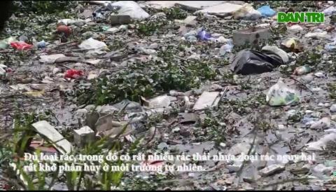 Hà Nội: Đống ngổn ngang khiếp đảm trên dòng sông Nhuệ
