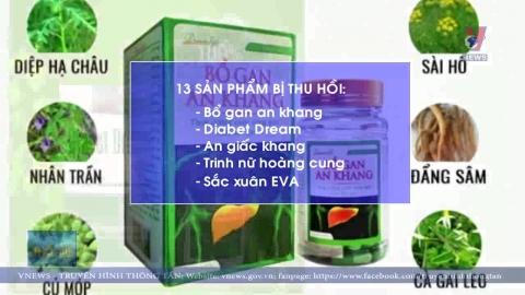 Bộ Y tế thu hồi 13 sản phẩm thực phẩm chức năng